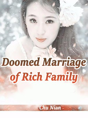 cover image of Doomed Marriage of Rich Family