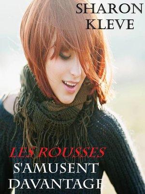 cover image of Les rousses s'amusent davantage