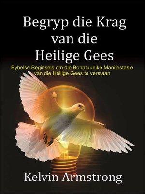 cover image of Begryp die Krag van die Heilige Gees