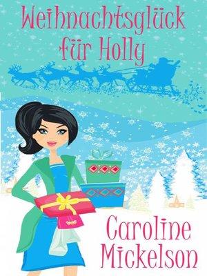 cover image of Weihnachtsglück für Holly