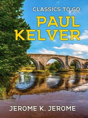 cover image of Paul Kelver