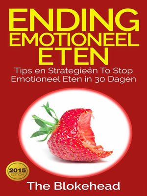 cover image of Ending emotioneel eten--Tips en strategieën to stop emotioneel eten in 30 dagen