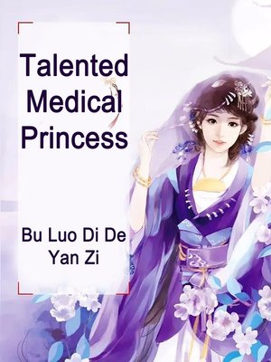 cover image of Talented Medical Princess