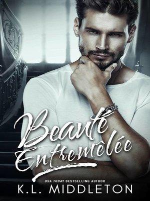 cover image of Beauté Entremêlée