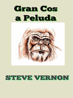 cover image of Gran Cosa Peluda