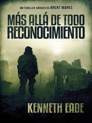 cover image of Más allá de todo reconocimiento