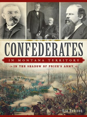 cover image of Confederates in Montana Territory