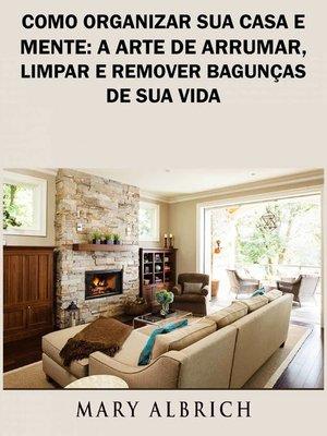 cover image of Como Organizar Sua Casa e Mente