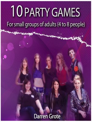 cover image of 10 Party Games for Small Groups of Adults