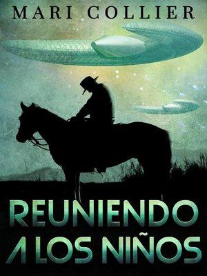 cover image of Reuniendo a los niños