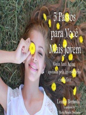 cover image of 5 Passos Para Você Mais Jovem