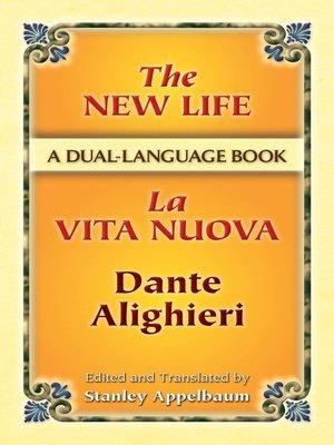 cover image of The New Life/La Vita Nuova