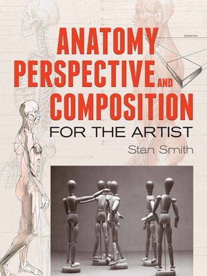 Anatomy perspective and composition for the artist by stan smith anatomy perspective and composition for the artist dover art instruction fandeluxe Choice Image