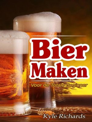 cover image of Bier maken voor de totale beginner