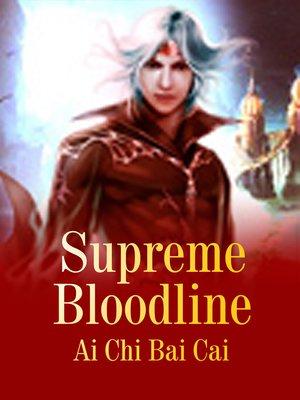 cover image of Supreme Bloodline