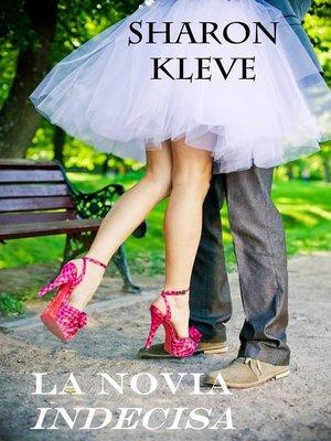 cover image of La novia indecisa