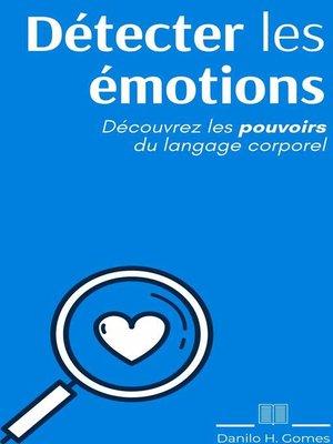 cover image of Détecter les émotions