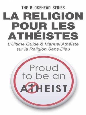 cover image of La religion pour les athéistes