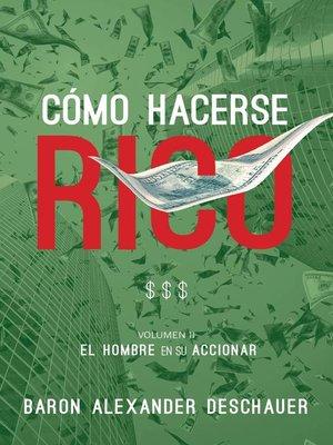 cover image of Cómo Hacerse Rico