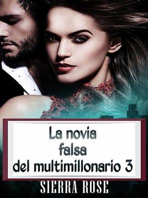 cover image of La novia falsa del multimillonario 3