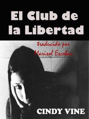 cover image of El Club de la Libertad