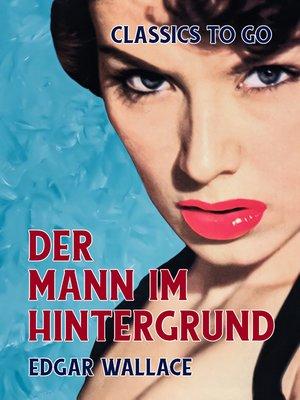 cover image of Der Mann im Hintergrund