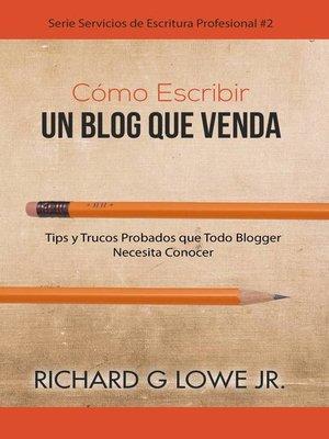 cover image of Cómo Escribir un Blog que Venda