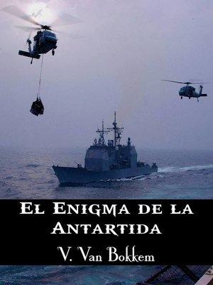 cover image of El Enigma De La Antártida