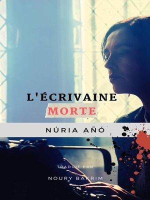 cover image of L'écrivaine morte