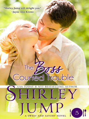 cover image of The Boss Courted Trouble