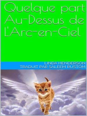 cover image of Quelque part Au-Dessus de L'Arc-en-Ciel