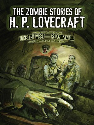 cover image of The Zombie Stories of H. P. Lovecraft