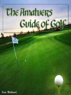 cover image of The Amatuers Guide of Golf