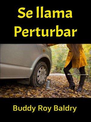 cover image of Se llama Perturbar