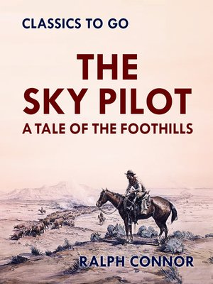 cover image of The Sky Pilot a Tale of the Foothills