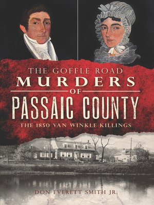 cover image of The Goffle Road Murders of Passaic County