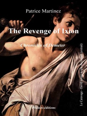 cover image of Chronicles of Demeter--The revenge of Ixion