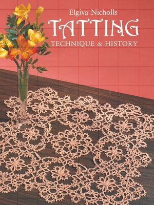 Dover Knitting, Crochet, Tatting, Lace(Series) · OverDrive
