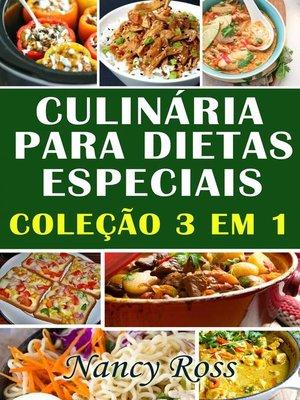 cover image of Culinária para Dietas Especiais