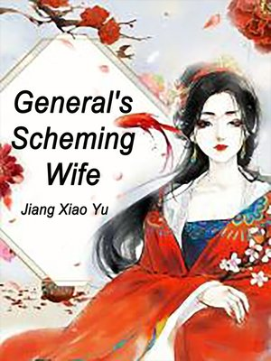 cover image of General's Scheming Wife