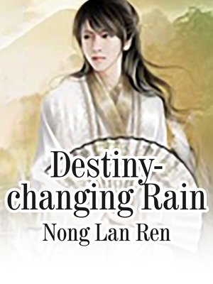 cover image of Destiny-changing Rain