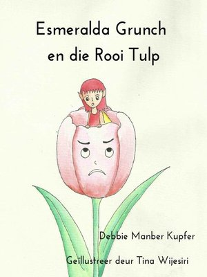 cover image of Esmeralda Grunch en die Rooi Tulp