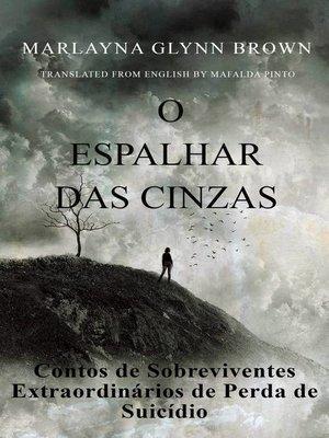 cover image of O Espalhar das Cinzas