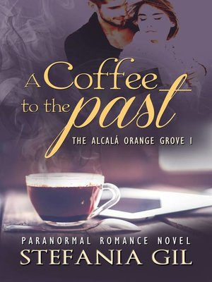 cover image of A Coffee to the Past
