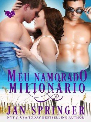 cover image of Meu Namorado Milionário