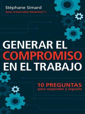 cover image of Generar el compromiso en el trabajo