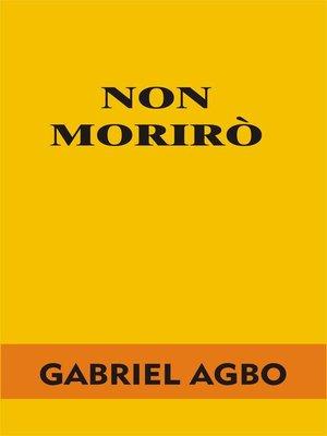 cover image of Non morirò