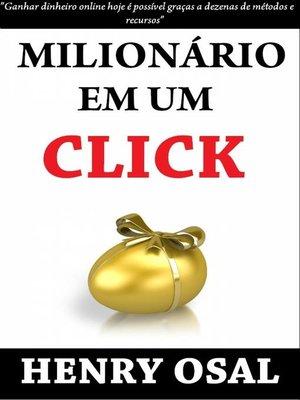 cover image of Milionário Em Um Click