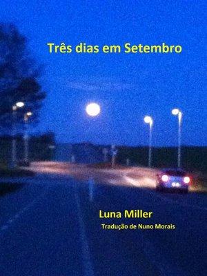 cover image of Três dias em Setembro