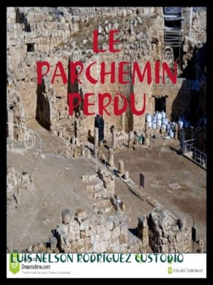 cover image of Le parchemin perdu